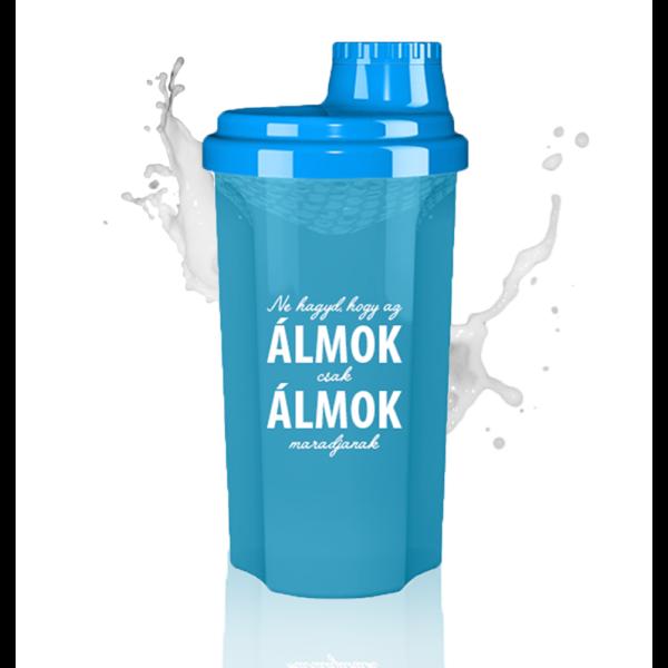 Kolly Fitness - Shaker 700 ml, Ne hagyd, hogy az álmok...