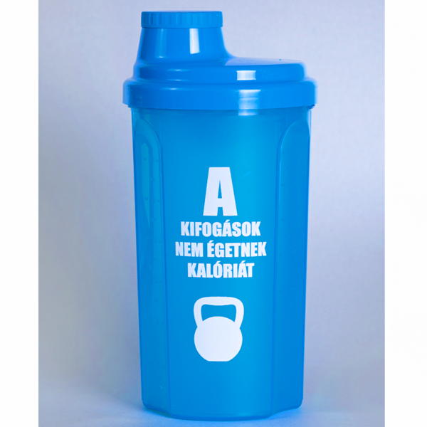 Kolly Fitness - Shaker 700 ml, A kifogások nem égetnek kalóriát